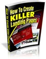 Grab Your Free Copy of 'How to Create Killer Landing Pages'